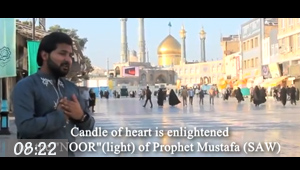 Video / Candle of heart is enlightened by Noor(light) of Prophet Mustafa(SAW)